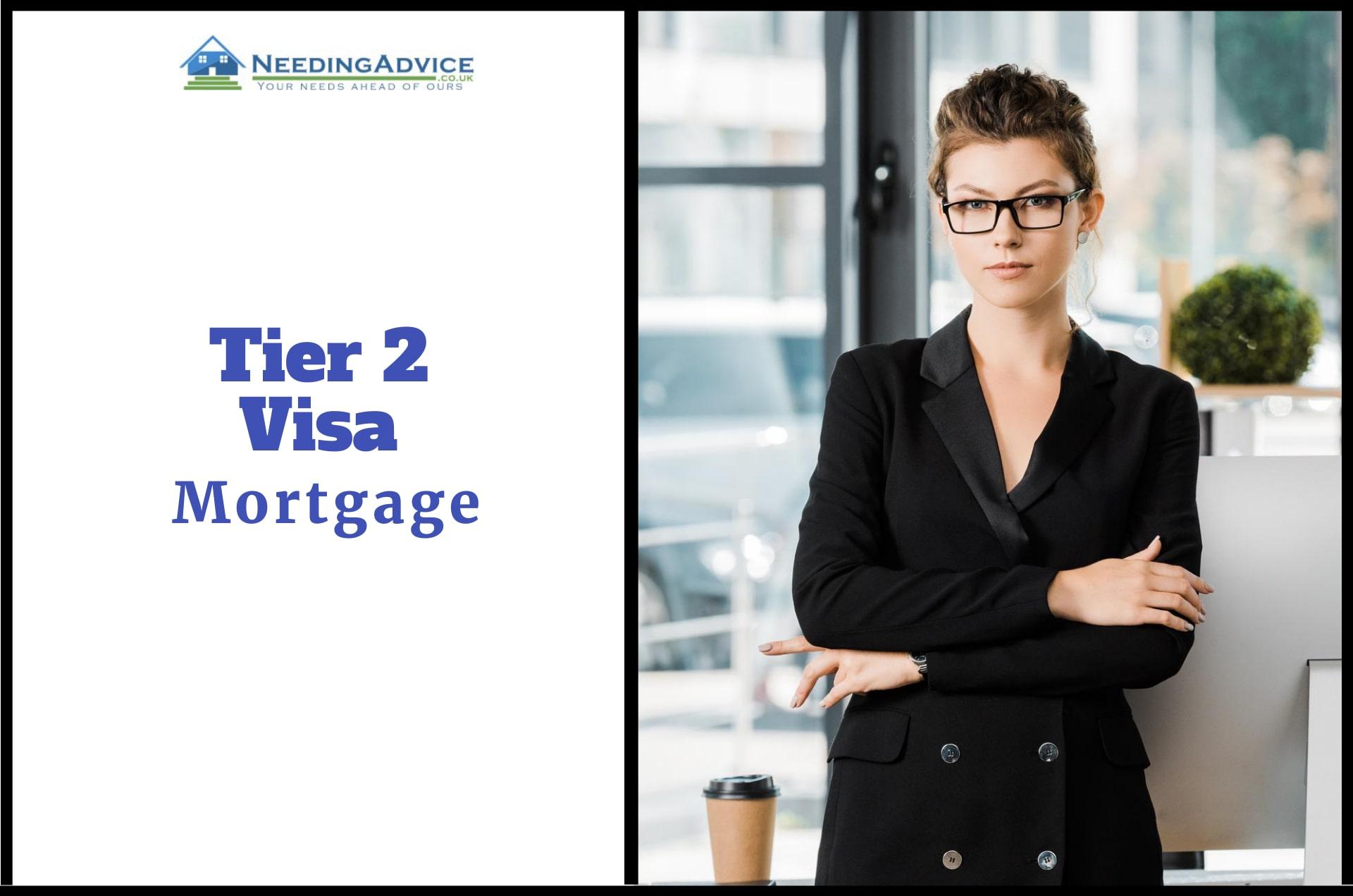 Tier 2 Visa Mortgage