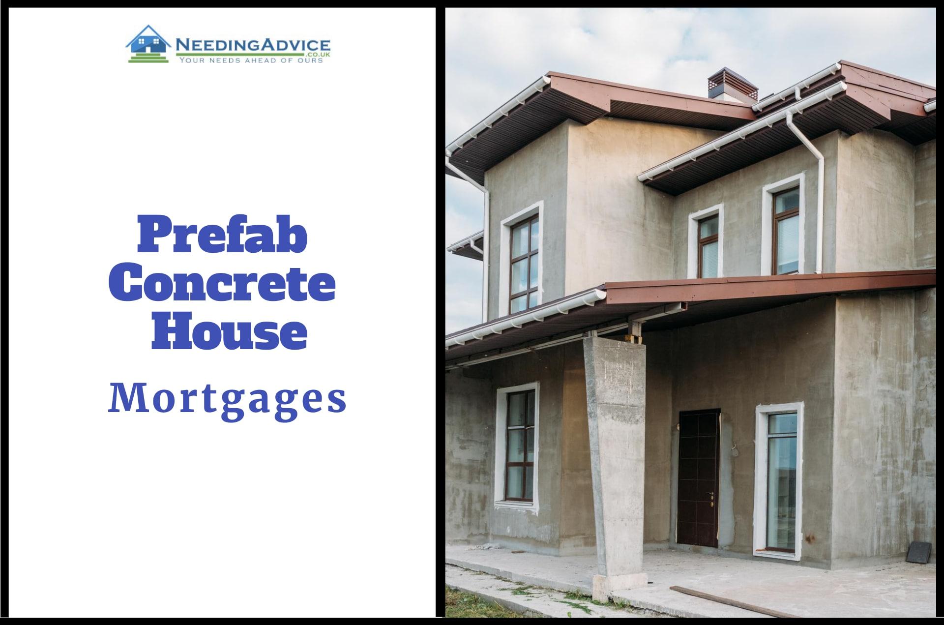 Mortgage for Prefab Concrete House