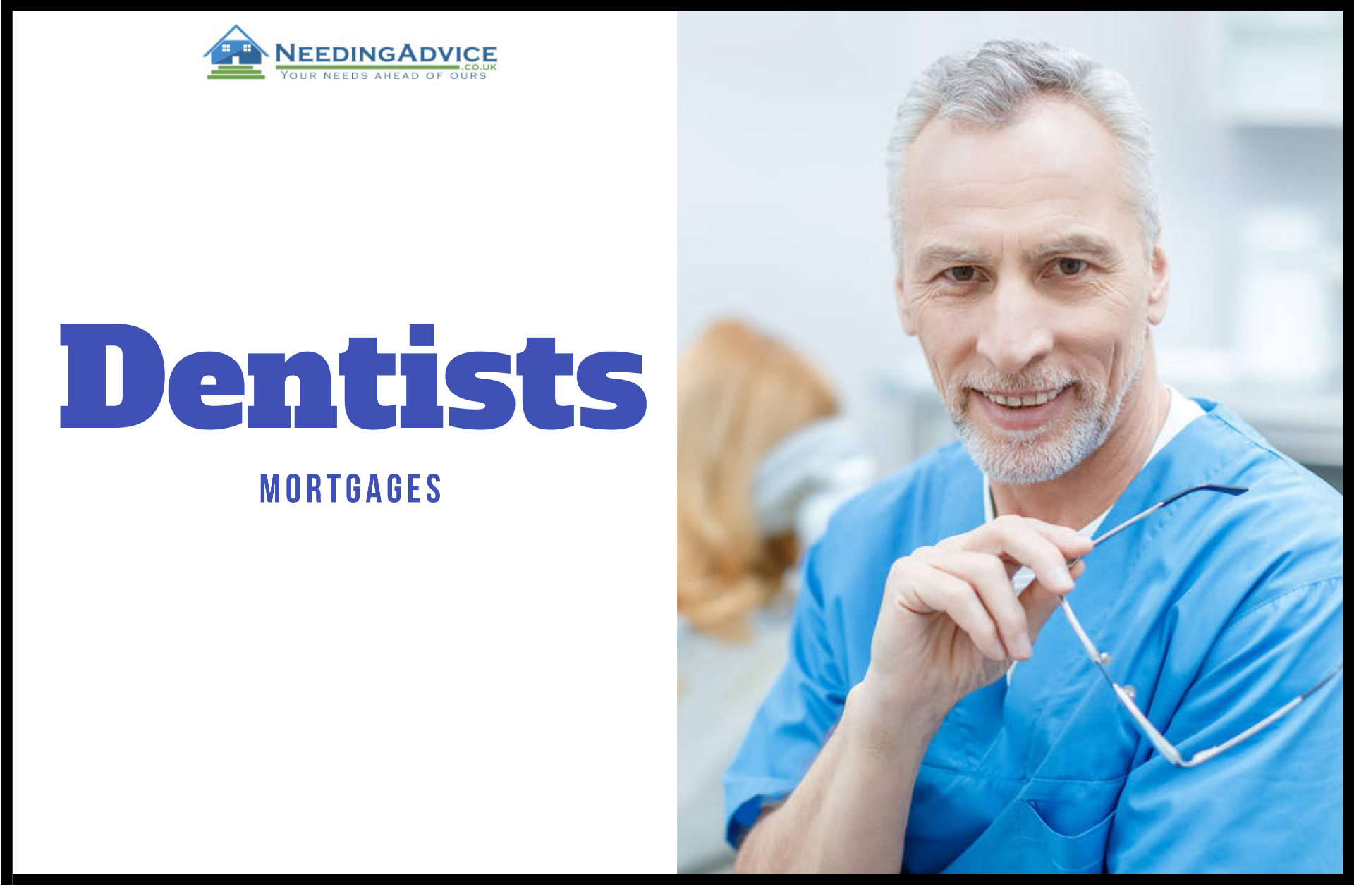 dentists mortgages