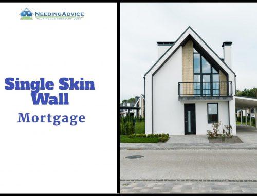 Single Skin Wall Property Mortgage