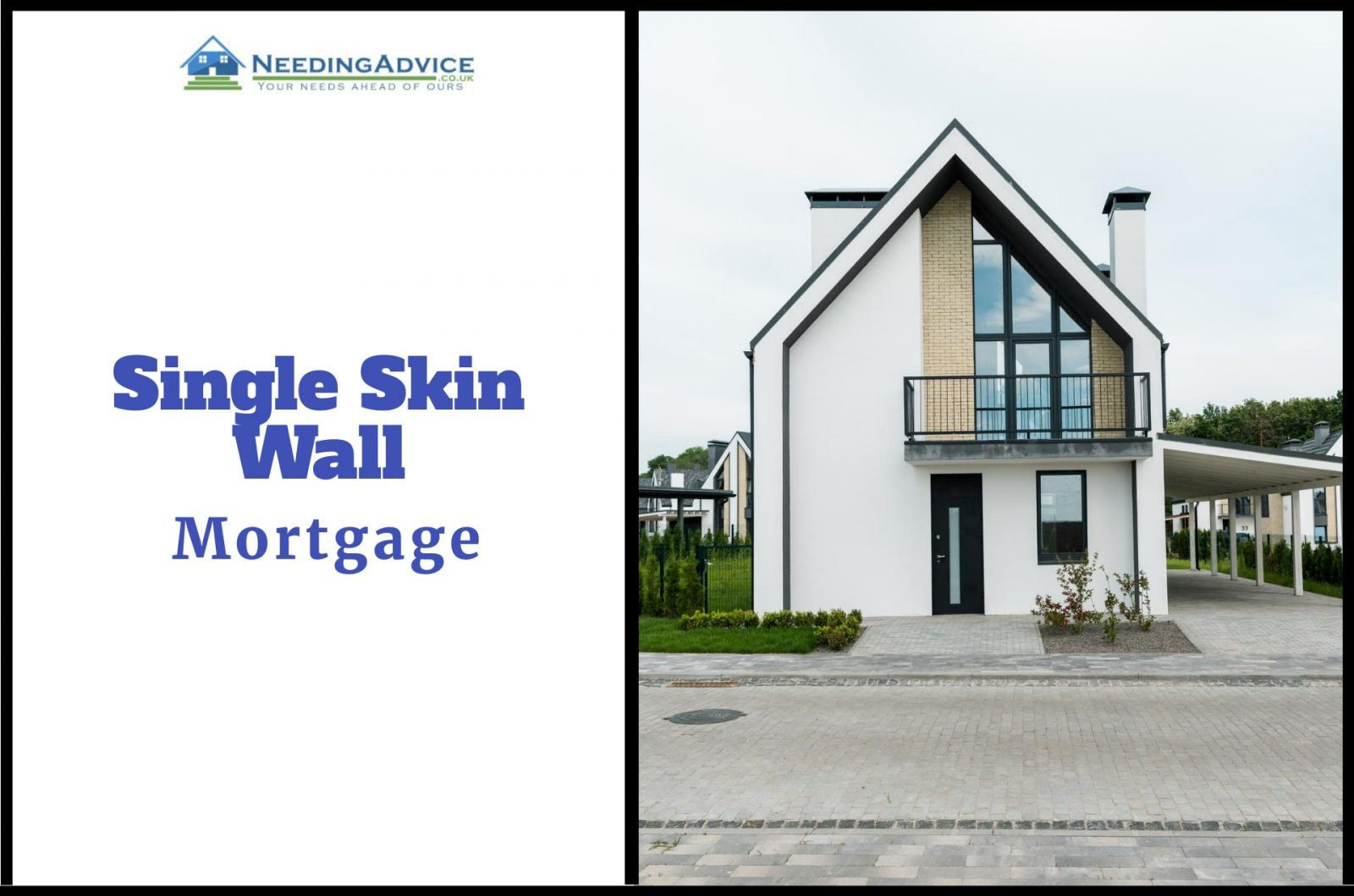 Single Skin wall mortgages