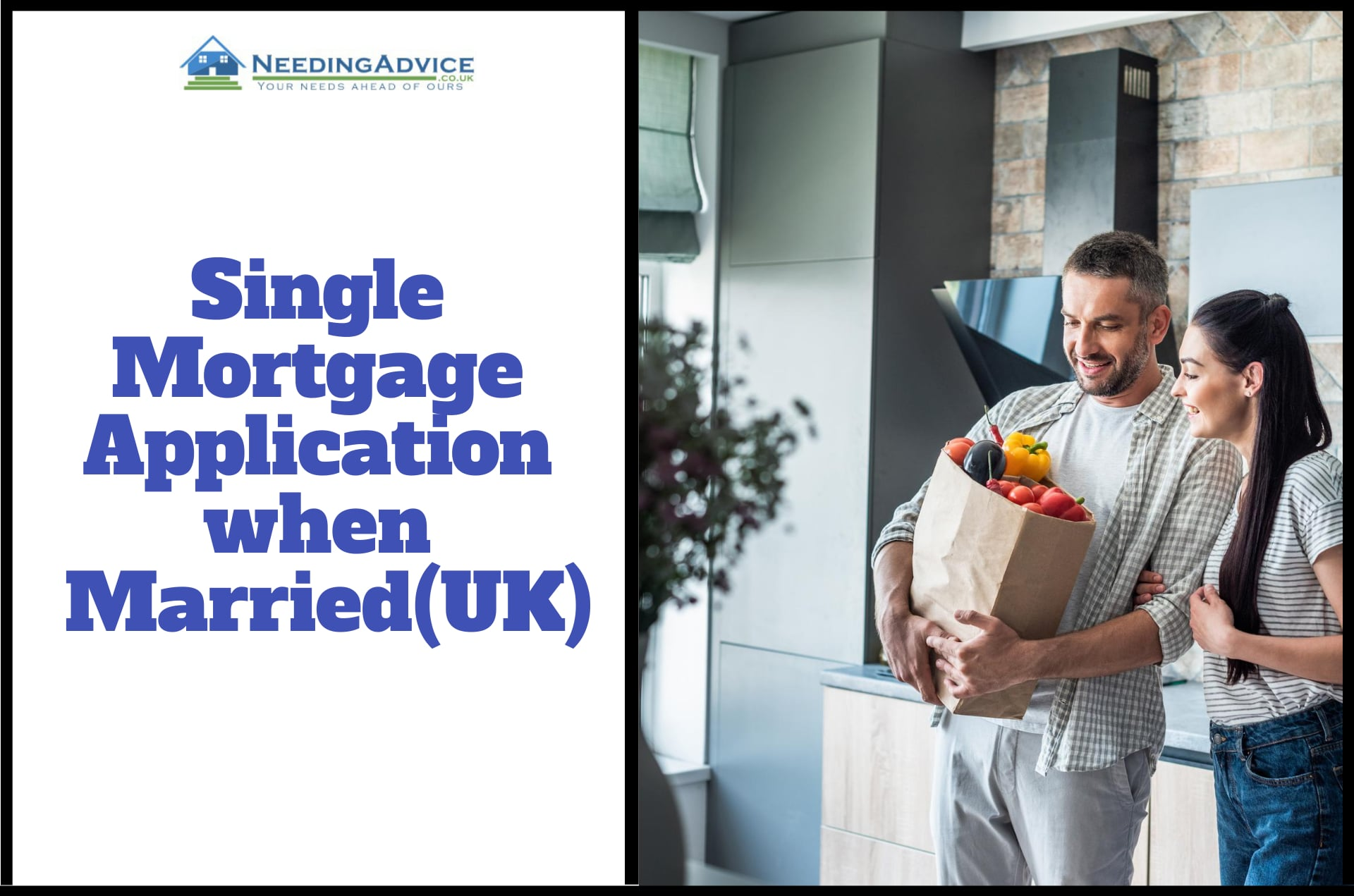 Single Mortgage Application when Married in UK
